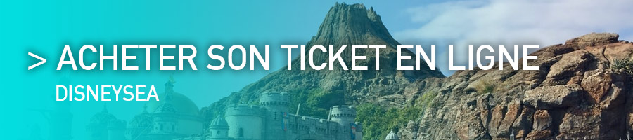 Acheter un ticket pour DisneySea Tokyo